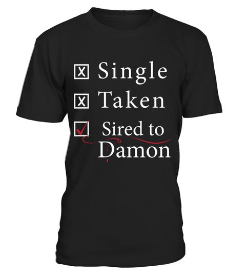 # SIRED TO DAMON .  Please Share For Your Friends! Tag: Vampire, diaries, vampire movies, vampire bat, vampire blood, vampire legends, vampire life, vampire lovers, vampire quotes