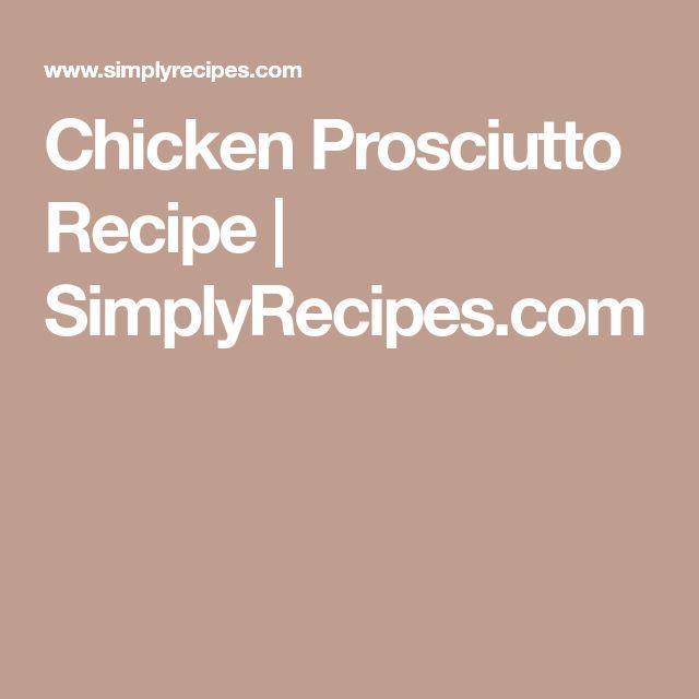 chicken prosciutto recipe simplyrecipescom - Fantastisch Kochinseln