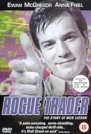 Rogue Trader Movie Subtitles. The story of Nick Leeson, an ambitious investment broker who singlehandedly bankrupted one of the oldest and most important banks in Britain.