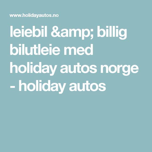 leiebil & billig bilutleie med holiday autos norge - holiday autos