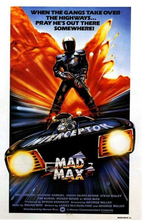 Mad Max movie poster Directed by George Miller Originally starring Mel Gibson, the latest movie stars Tom (Bane) Hardy.