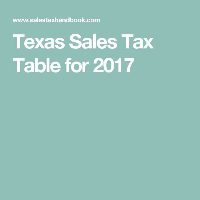 Texas Sales Tax Table for 2017