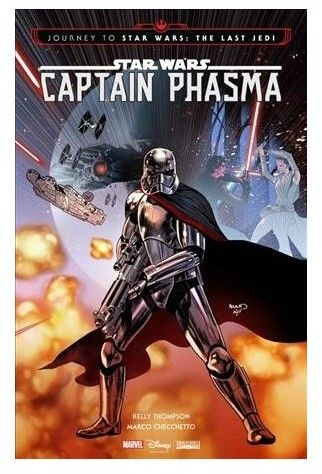 Star Wars : Journey to Star Wars: the Last Jedi - Captain Phasma (Paperback) (Kelly Thompson)