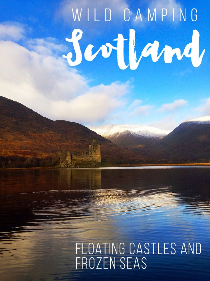Wild Camping Scotland | Floating Castles and Frozen Seas