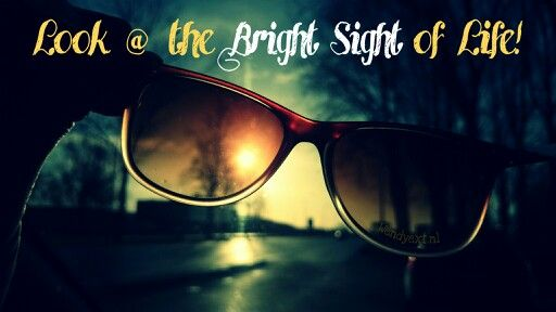Look at the Bright Sight of Life | Wendyext.nl #quote #citaat #saying #spreuk #spreuken #zomer #summer #filosofie #quotes