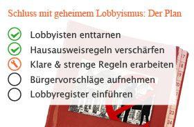 Schluss mit geheimem Lobbyismus! Unser Plan https://www.abgeordnetenwatch.de/ueber-uns/spendenformular?recurring=1&amount=5&#pk_campaign=nl20160513
