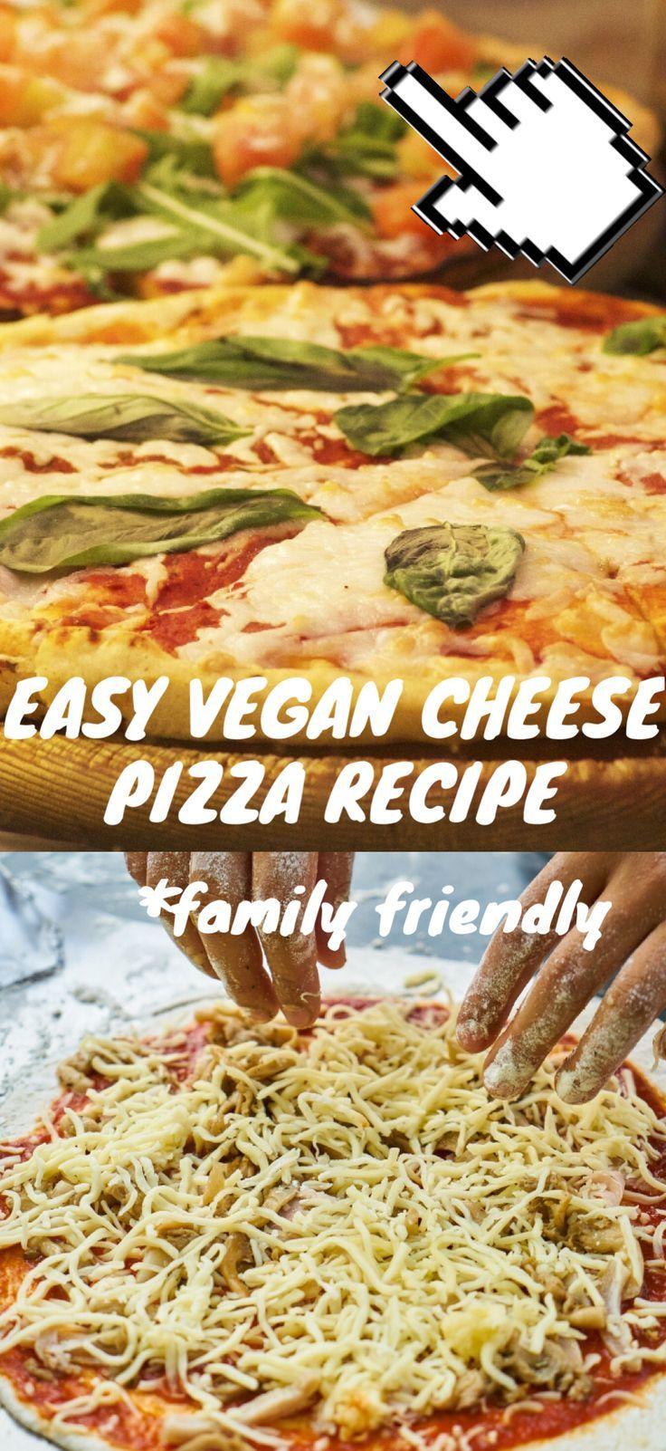 Easy Vegan Cheese Pizza Vegan Family Dinner Plant Based Easy Healthy Protein Quick Best For Ki Vegan Cheese Pizza Recipe Vegan Pizza Cheese Vegan Family Dinner