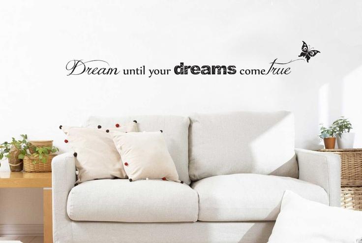 Dream Until Your Dreams Come True Decal