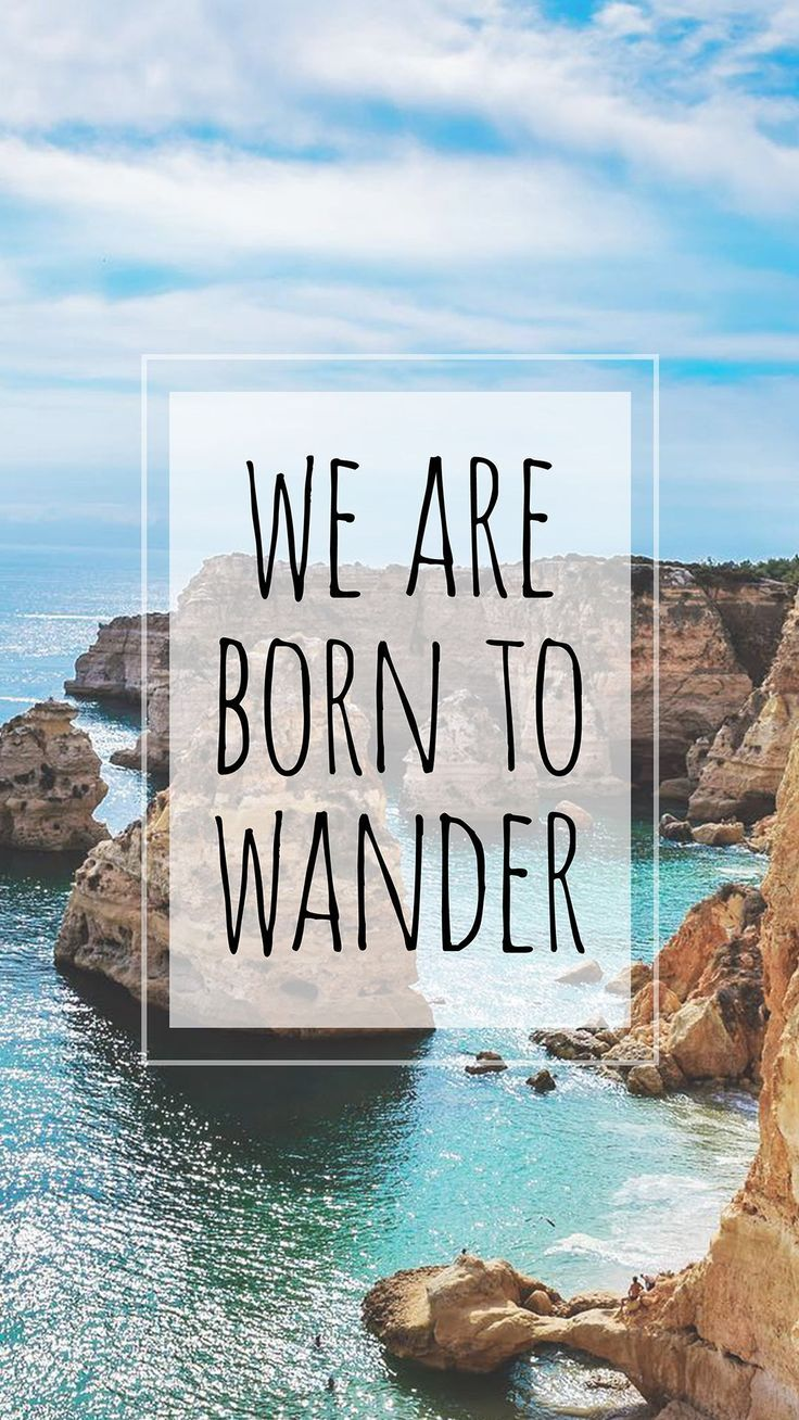 Born To Wander By Joel Perroden Adventurous And Wanderlust Quote Wallpaper For Iphone Smartphones Travel Wallpaper Iphone Wallpaper Travel Poster Design