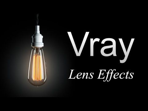 Vray Lens Effects Tutorial Español - YouTube