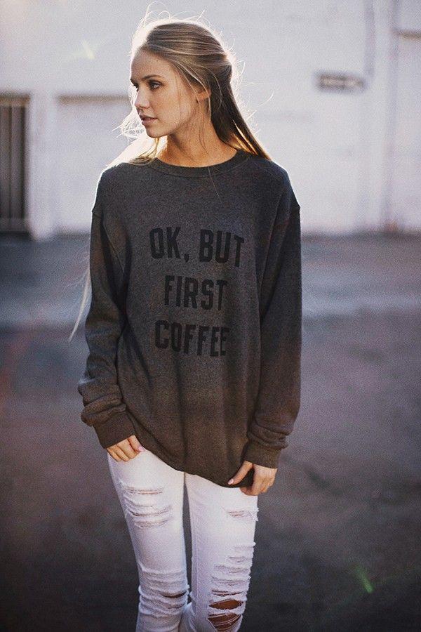 Brandy Melville Graphics | Brandy ♥ Melville | Erica But First Coffee Sweatshirt - Graphics