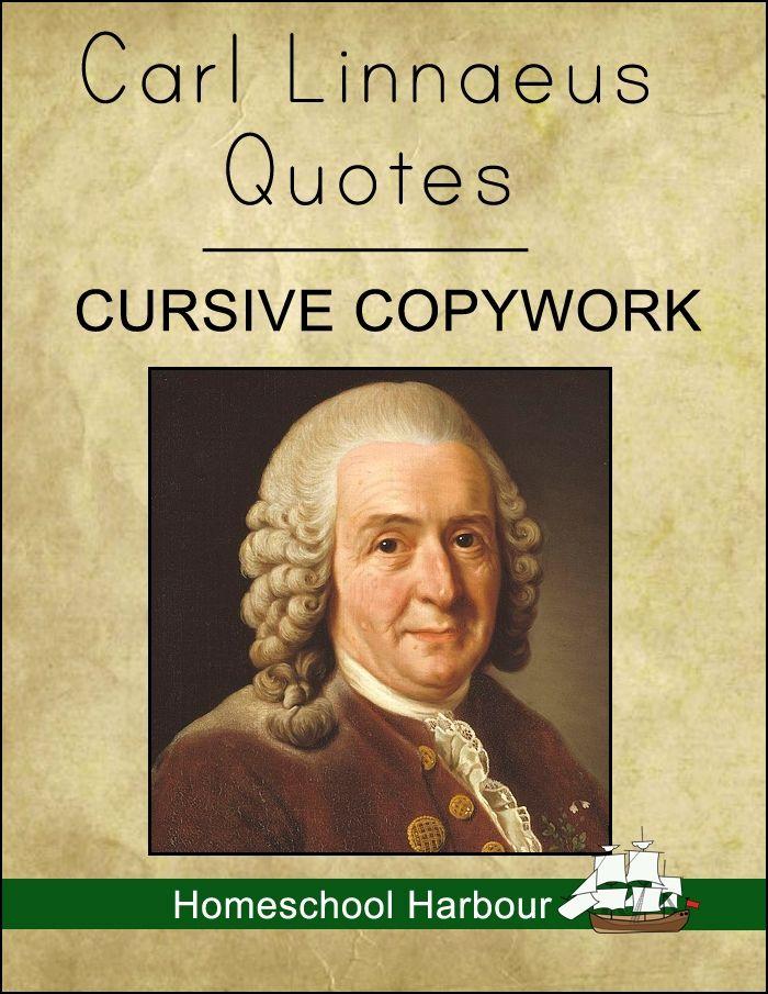 Carl Linnaeus Quotes Cursive Copywork Notebook - Homeschool Harbour | Botanists | CurrClick