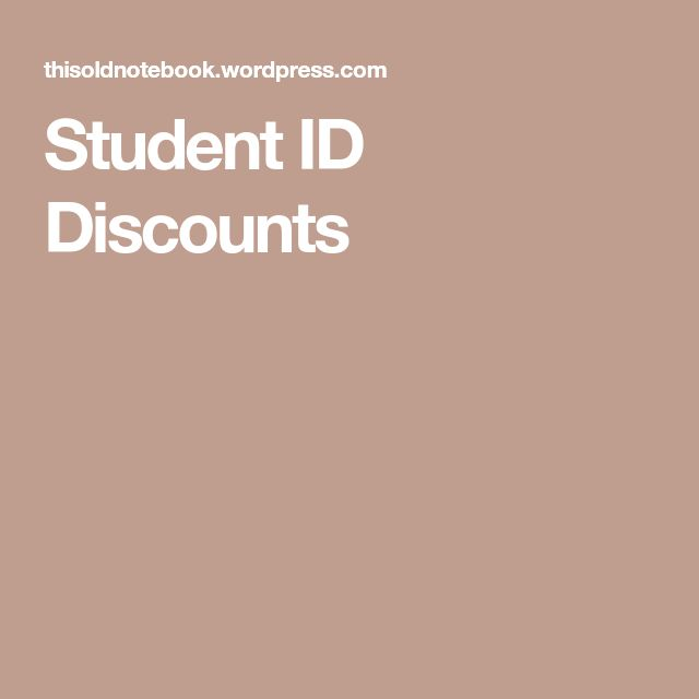 Student ID Discounts