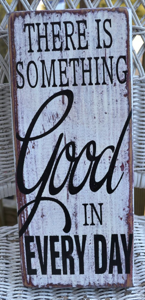 There Is Something Good In Every Day by CarovaBeachCrafts on Etsy, FB Carova Beach Crafts    Wedding Driftwood Signs