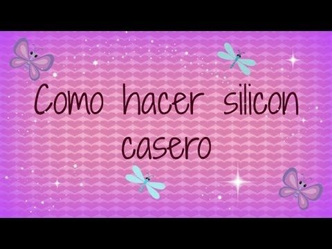 COMO HACER SILICON CASERO PARA DECODEN