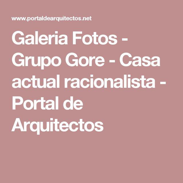 Galeria Fotos - Grupo Gore - Casa actual racionalista - Portal de Arquitectos