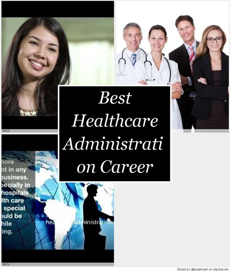 Best Healthcare Administration Images On   Healthcare