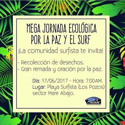 Nuestros amigos de @FunProSurf invitan a la MEGA JORNADA ECOLÓGICA POR LA PAZ Y EL SURF . .  En el marco de la conmemoración del Día Internacional del Océano y el Día Internacional del Surf se convoca a la actividad: Mega Jornada Ecológica por la Paz y el Surf. .  Una iniciativa de las personas que hacen vida en el elemento mar con apoyo de la empresa privada para contribuir a que nuestro entorno esté libre de agentes contaminantes. .  La jornada ecológica coincidirá con la convocatoria…