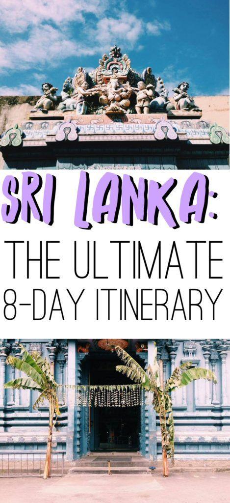 Sri Lanka Travel: The Ultimate 8-Day Backpacker's Itinerary, including Colombo, Kandy, Anuradhapura, Dambulla, Ella, Tissamaharama, Mirissa, and a safari at Yala National Park!: