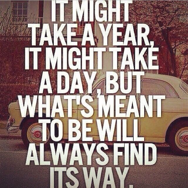 Love Will Always Find Its Way Thoughts Inspirational Quotes
