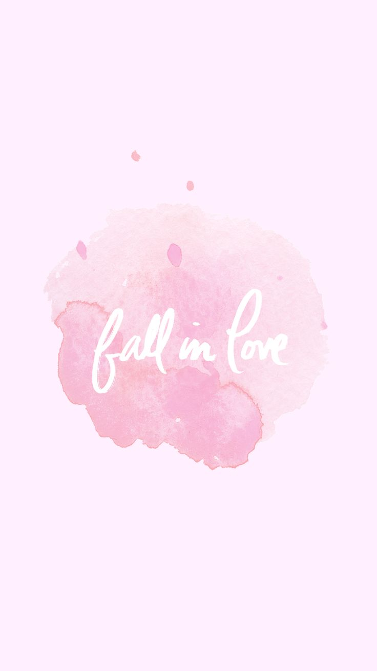 Pink Fall Quote Wallpaper Fall In Love Pastel Pink Watercolour Phone Wallpaper