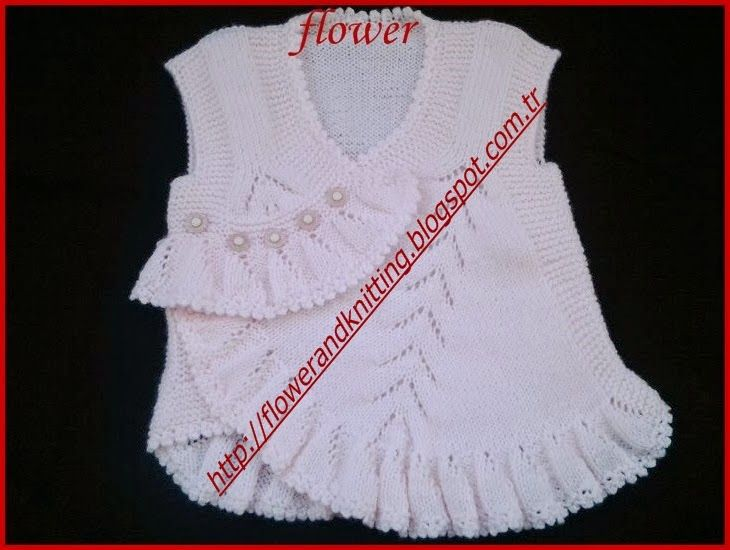 FLOWER AND KNİTTİNG: FIRFIRLI BEBEK YELEĞİ AÇIKLAMALI