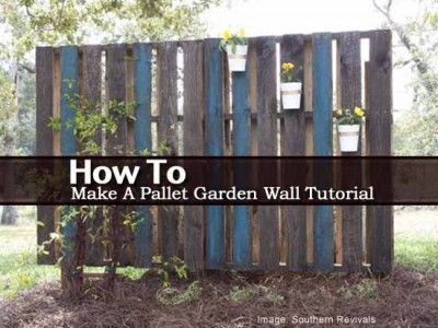 How To Make A Pallet Garden Wall Tutorial - material list, how to.....(this wall hides an ugly tank)