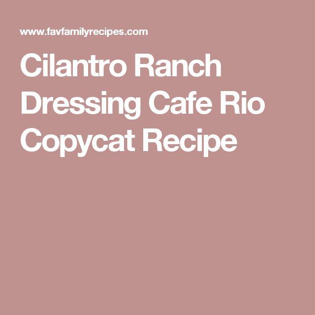Cilantro Ranch Dressing Cafe Rio Copycat Recipe