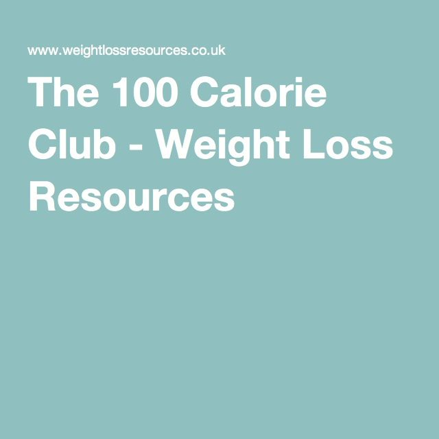 The 100 Calorie Club - Weight Loss Resources