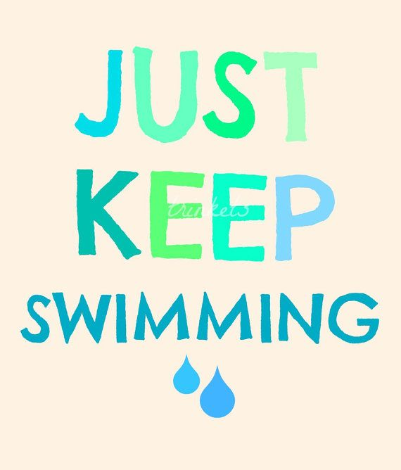 Just Keep Swimming 8x10 Fine Art Typography by trinketsbydana