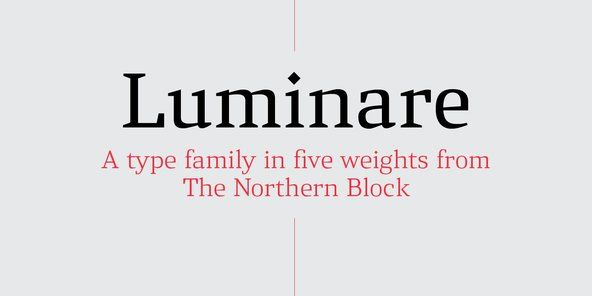 Luminare - Luminare is a serif type family with a strong rhythmical structure, clean cut serifs and balance...