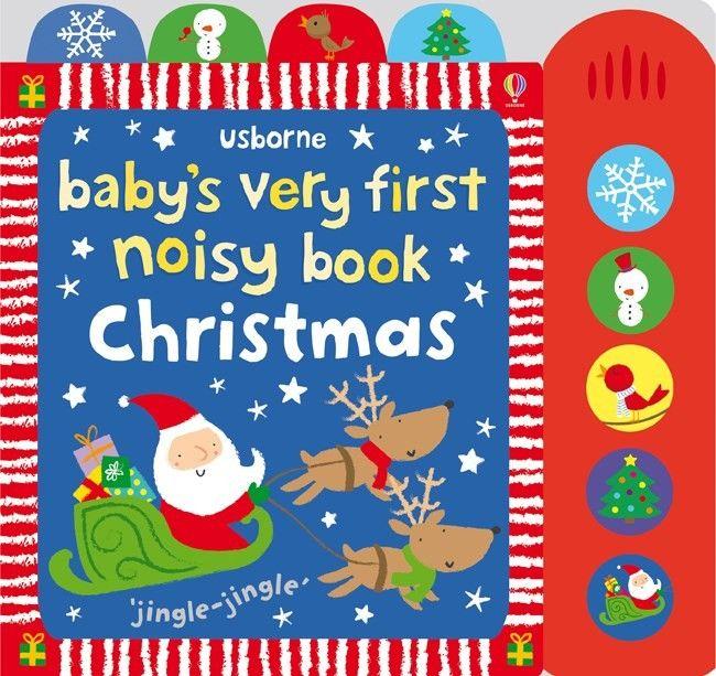 Baby's very first noisy book: Christmas – illustrator: Stella Baggott; Varsta: 0+; Special conceputa pentru copiii de peste 10 luni, cu ilustratii simple, zone tactile si muzica, fiecare pagina prezinta un nou scenariu festiv de explorat. Sanii, patinoare, un brad de Craciun si pui de animale ce stau in patul lor asteptand-ul pe Mos Craciun, copii pot asculta diferite melodii de Craciun apasand pe butoanele din panelul de sunete.