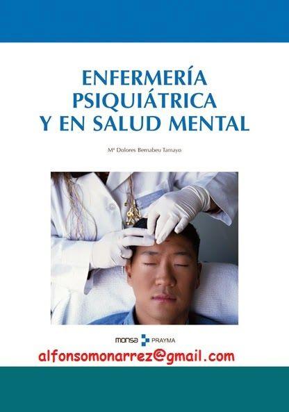 LIBROS DVDS CD-ROMS ENCICLOPEDIAS EDUCACIÓN EN PREESCOLAR. PRIMARIA. SECUNDARIA Y MÁS: ENFERMERÍA PSIQUIÁTRICA Y ENFERMERÍA EN SALUD MENT...
