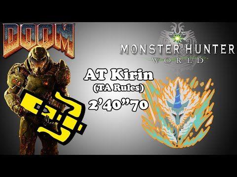 MHW PC w/ Mods] Arch Tempered Kirin - HBG TA Rules - 2'40