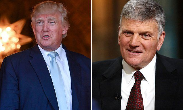 Franklin Graham among six faith leaders chosen to offer prayers at Trump's inauguration | Daily Mail Online