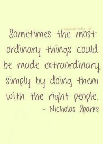 Nicholas Sparks quote...