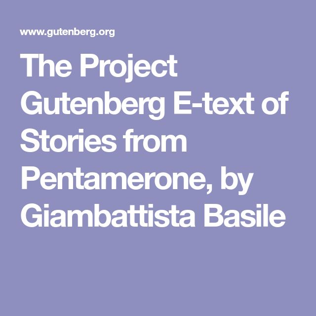 The Project Gutenberg E-text of Stories from Pentamerone, by Giambattista Basile