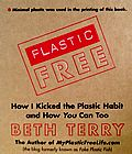Book about living 'Plastic Free' by Beth Terry.