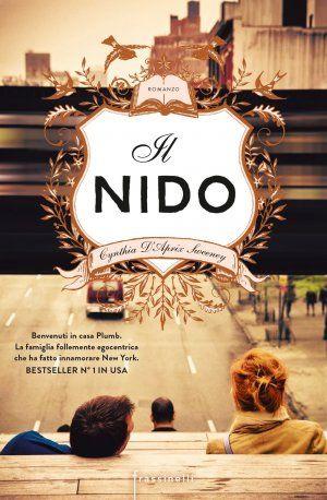 Leggere In Silenzio: ANTEPRIMA #62 : Il Nido di Cynthia D'Aprix Sweeney...