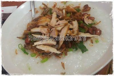 Resipi Bubur Ayam | ResipiMasakanKini™ | Koleksi Resipi Masakan Myresipi Online