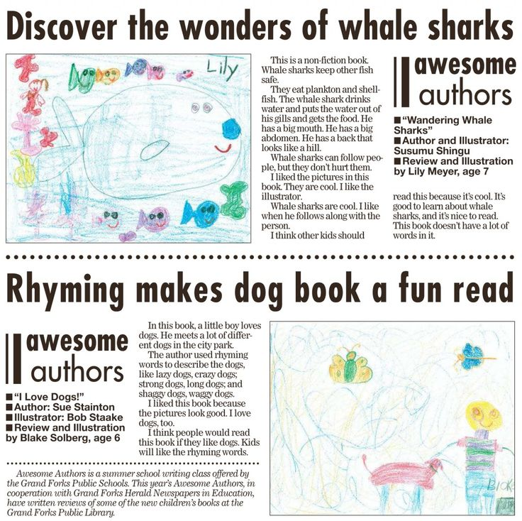 Week 6 Today's featured Awesome Authors' book reviews and illustrations are from Lily Meyer, age 7 and Blake Solberg, age 6. These appeared in the Grand Forks Herald on Sunday, October 4, 2015.