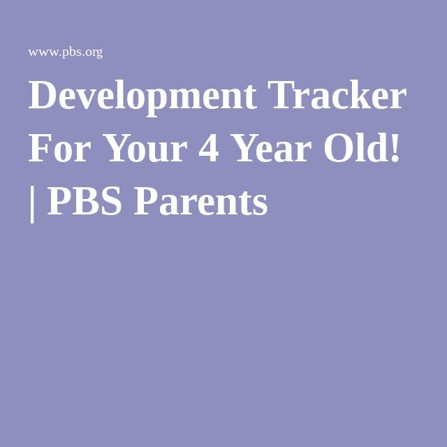 Development Tracker For Your 4 Year Old! | PBS Parents