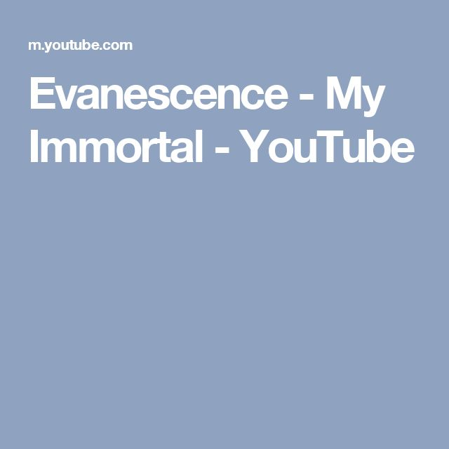 Evanescence - My Immortal - YouTube