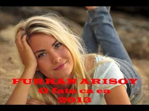 Furkan ARISOY- O fata ca ea