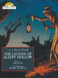 AmazonSmile: The Legend of Sleepy Hollow, Told by Glenn Close with Music by Tim Story: Glenn Close, Unavailable, Chris Campbell, Mark Sottni...