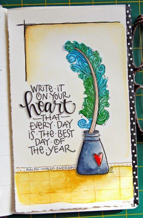 """Elvie Studio ; """"Escribe en tu Corazón: que cada día es el mejor del año."""""""