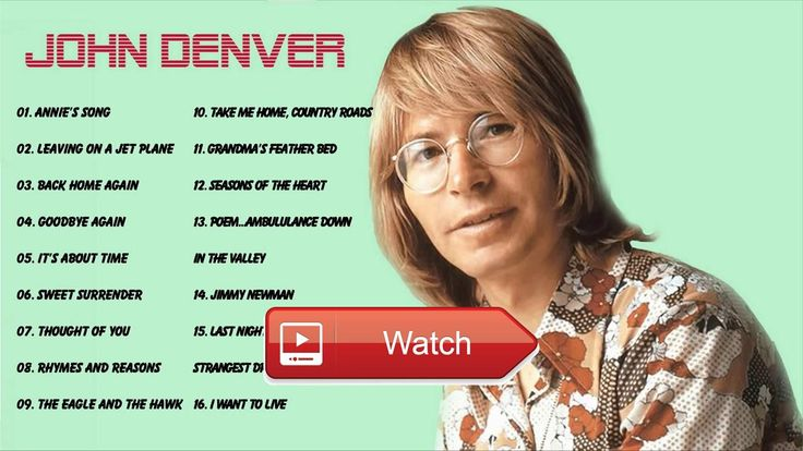 Country Love Songs John Denver Greatest Hits Playlist Best Songs Of John Denver  Country Love Songs John Denver Greatest Hits Playlist Best Songs Of John Denver John Denver Greatest Hits Playlist
