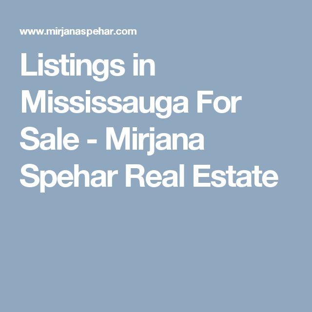 Listings in Mississauga For Sale - Mirjana Spehar Real Estate