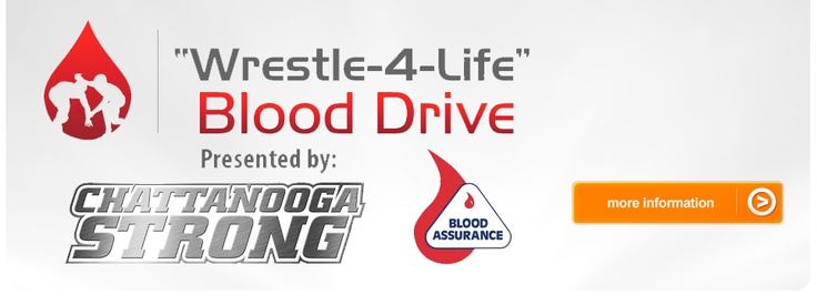 Chattanooga Wrestle For Life Blood Drive With Blood