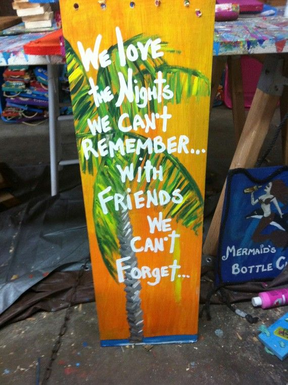 LARGE RhondaK Sign classic saying...We Love The Nights..with palm tree